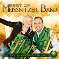 """Best of"" Meissnitzer Band - unser 13. Album"
